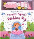 Princess Poppy's Wedding Day A Magnetic Play Book