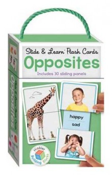 Slide & Learn Flash Cards OPPOSITES