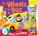 THE WHEELS ON THE BUS with 6 Mega Sounds Board Book
